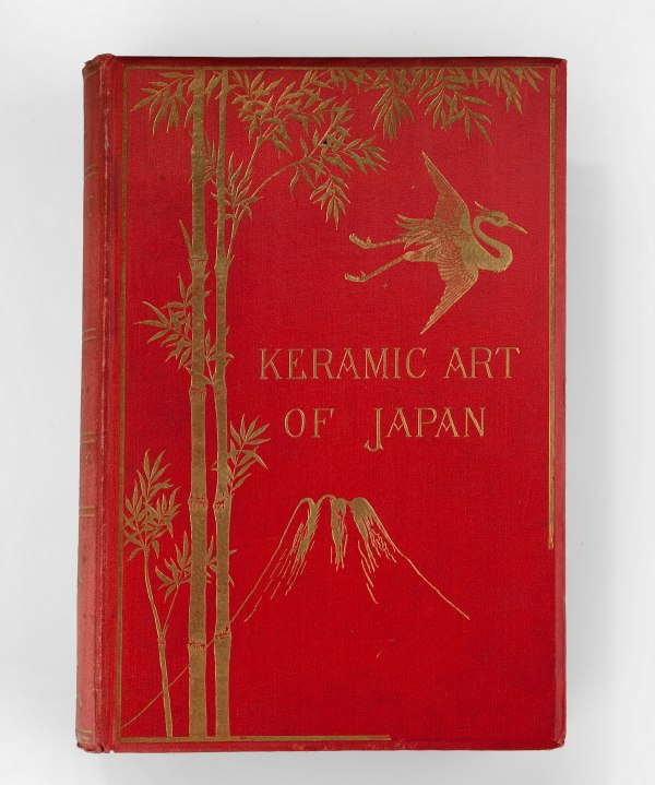 THE KERAMIC ART OF JAPAN BY GEORGE ASHDOWN AUDSLEY AND LORD JAMES BOWES