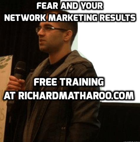 Your Network Marketing Results And Fear