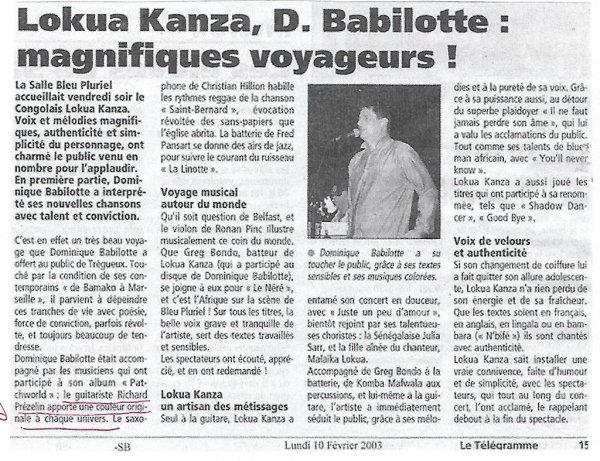 Laokua Kanza, D. Babilotte : magnifiques voyageurs ! Le Télégramme -10 Février 2003