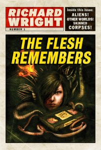 The Flesh Remembers