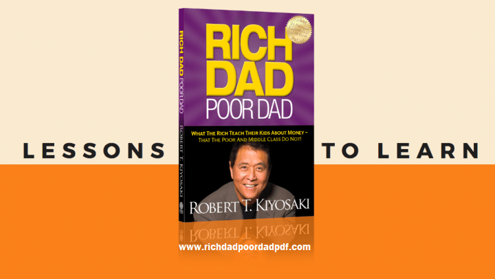 Lessons of Rich Dad Poor Dad Free PDF - Lessons of Rich Dad Poor Dad PDF Free - Lessons of Rich Dad Poor Dad Book