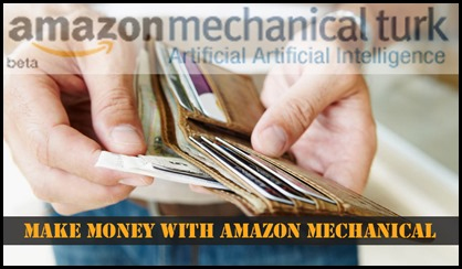 How to Make Money with Amazon Mechanical Turk?