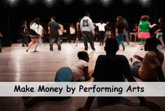 make money by performing arts