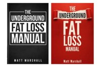 The Underground Fat Loss Manual Review