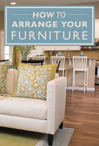 How to Arrange Furniture in Your New Home  Richmond American HomesRichmond American Homes