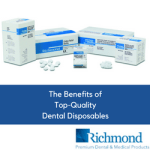 The benefits of top-quality dental disposables