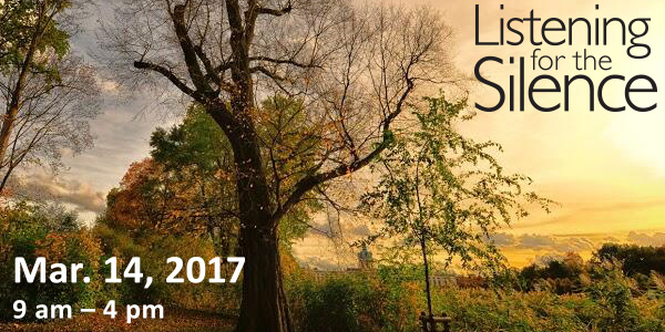 Listening for the Silence: Tues. Mar.14, 2017