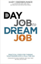 Day Job to Dream Kary Oberbrunner