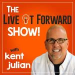 Live It Forward Podcast