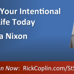 You Can Live Your Intentional Courageous Life Today