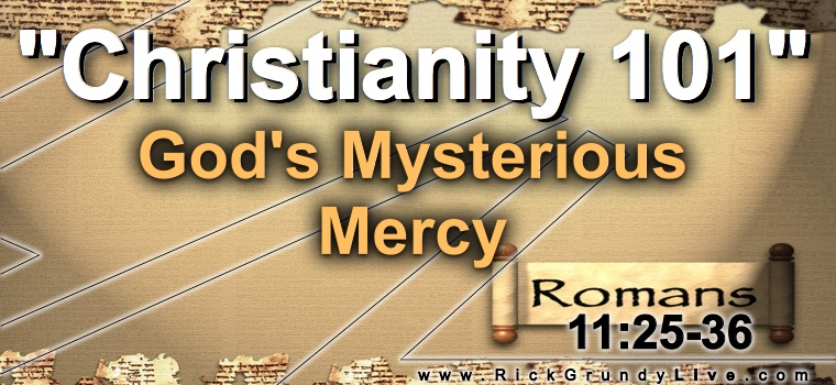 God's Mysterious Mercy