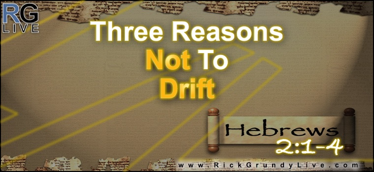 Three Reasons Not To Drift