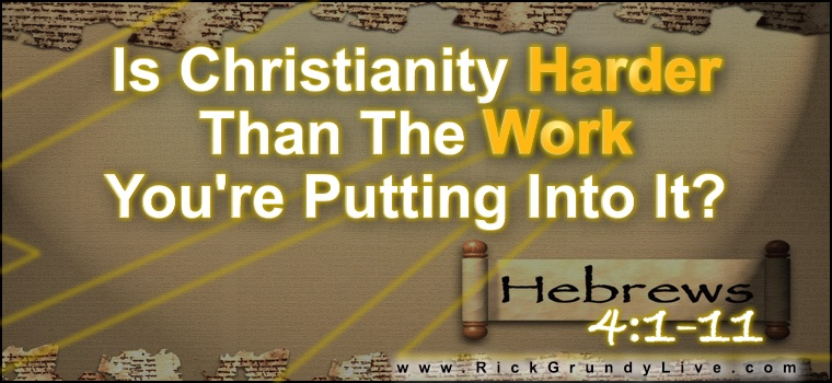 Is Christianity Harder Than What You're Putting Into It?