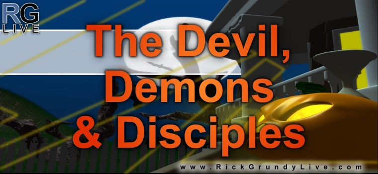 The Devil, Demons & Disciples