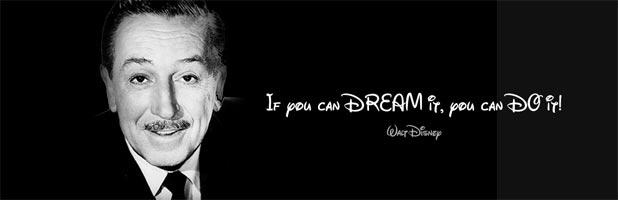 Se puoi sognarlo puoi farlo Credere sempre nei propri sogni
