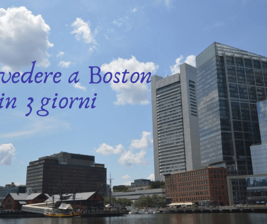 cosa vedere a Boston in 3 giorni