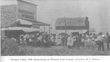 Pleasant Valley, 1908. Street scene on Western Trail Avenue. (courtesy M. C. Rouse)