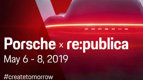 Porsche is a categorical partner of re:publica 2019