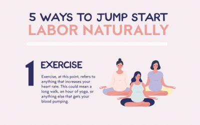5 Ways to Jump Start Labor Naturally