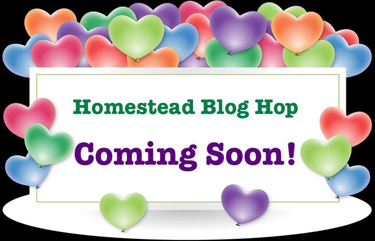 Homestead Blog Hop