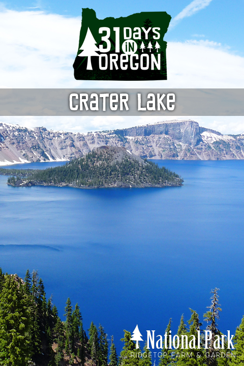 Ridgetop Farm and Garden | 31 Days in Oregon | Crater Lake