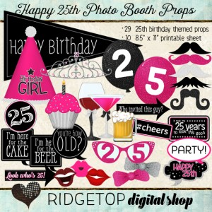 Ridgetop Digital Shop | Happy 25th Birthday | Photo Booth Props