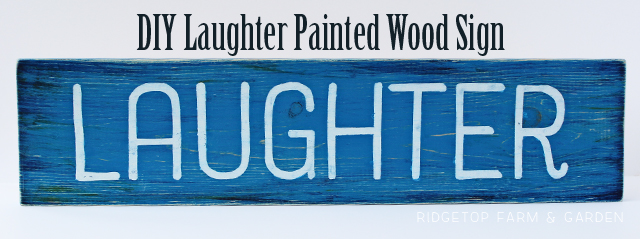 Ridgetop Farm and Garden | DIY | Disney | Laughter | Wood Sign