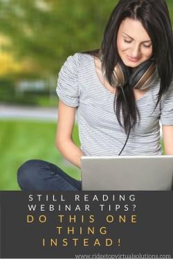 Still Reading Webinar Tips- Do This Instead! PINTEREST