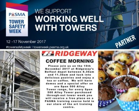 Come join Ridgeway in supporting PASMA Tower Safety Week.