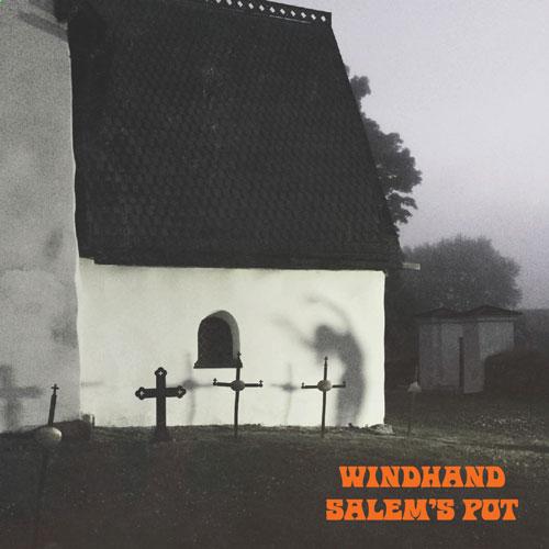 10-Windhand-Salem's-Pot-SPLIT-web