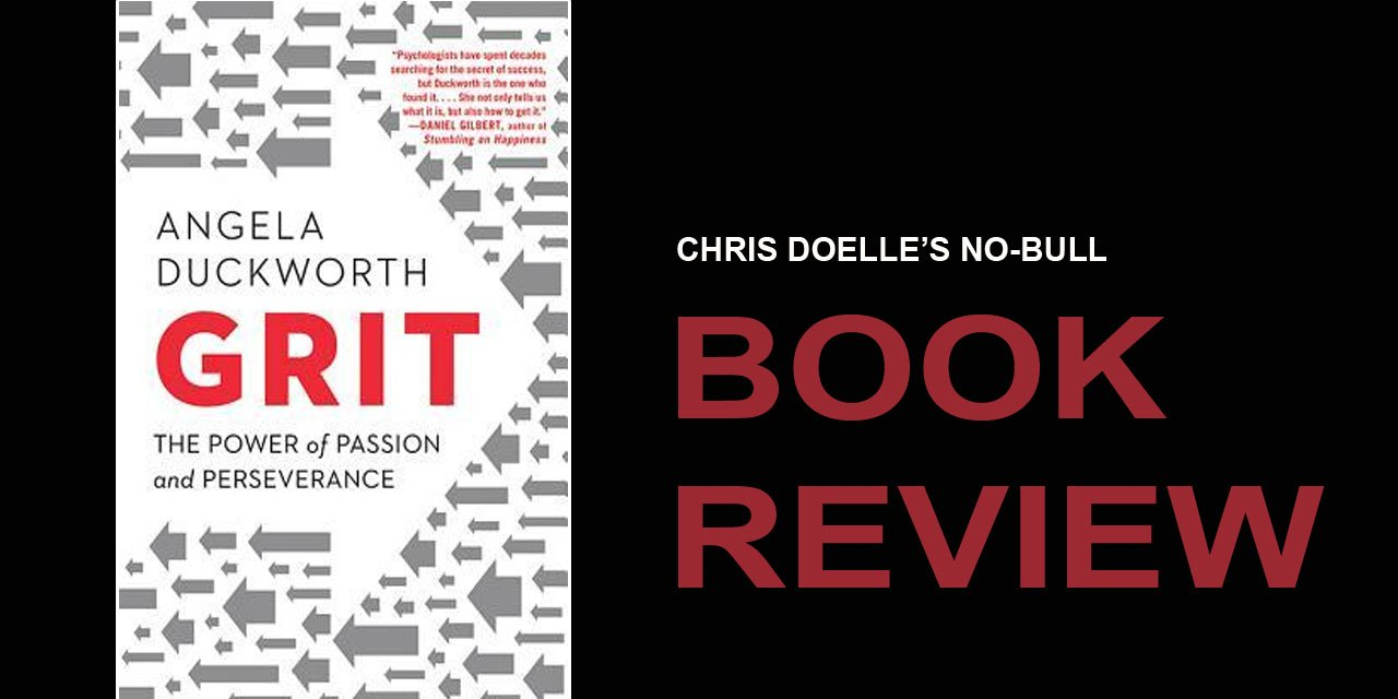 Book Review: GRIT: The POWER of PASSION and PERSEVERANCE
