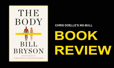 Book Review: The Body: A Guide for Occupants