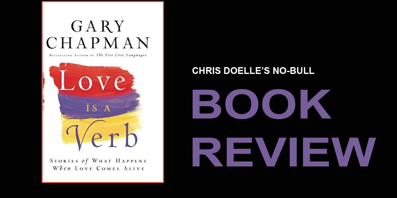 Book Review: Love Is a Verb: Stories of What Happens When Love Comes Alive