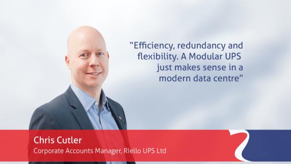 Quote from Chris Cutler, Riello UPS, explaining advantages of modular uninterruptible power supplies
