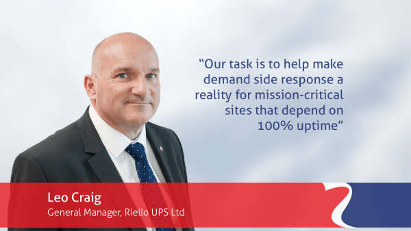 Riello UPS Leo Craig quote about encouraging data centres to embrace demand side response