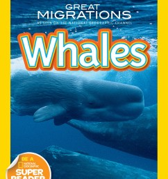Great Migrations: Whales (National Geographic Kids) Printables [ 2700 x 1800 Pixel ]