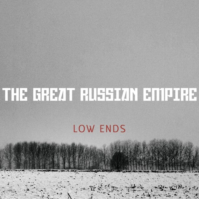 The Great Russian Empire Low Ends
