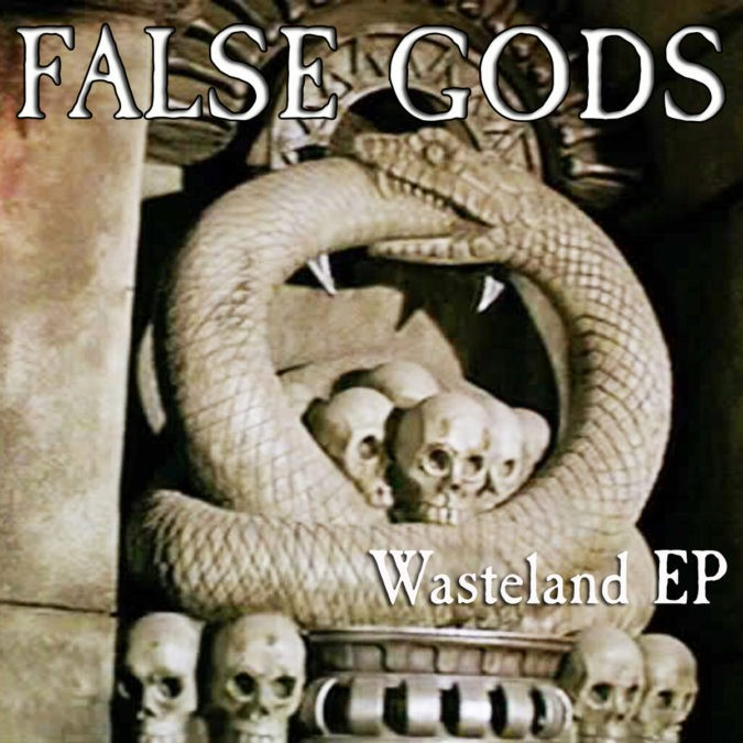 False Gods Wasteland EP