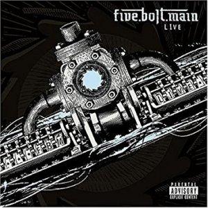 Five.Bolt.Main Live