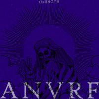thallMOTH 'ANVRF' Review & Stream