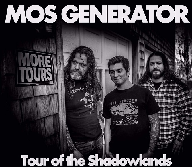 UPDATED: MOS GENERATOR Announce 'Tour Of The Shadowlands' U.S./Can. Headline Dates; Appearing @ Descendants Of Crom