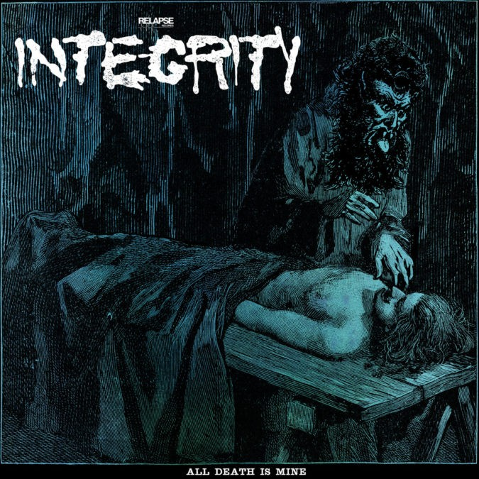 Integrity All Death Is Mine