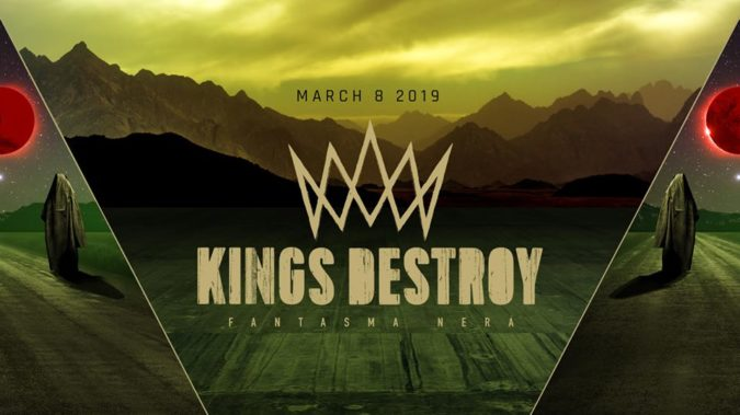 KINGS DESTROY 'Fantasma Nera' Album Due In March; Maryland Doom Fest 2019