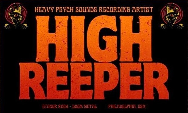 HIGH REEPER 'Bring The Dead' Video Debut As New Album Nears; EU. Tour & DesertFest London