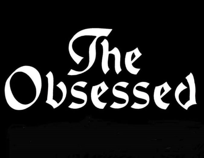 THE OBSESSED Schedule Extensive 2019 European Tour