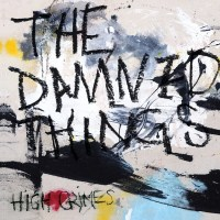 "THE DAMNED THINGS 'High Crimes' Album Review & Stream; New Video ""Omen"""