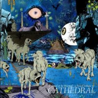 'Doomed Or Be Doomed: A French Tribute To Cathedral' - Sleeping Church Records Compilation
