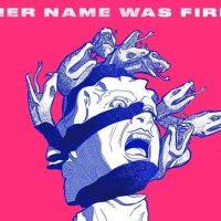 HER NAME WAS FIRE Make 'Decadent Movement' Via April Album; New Single
