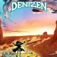 DENIZEN 'High Winds Preacher' Album Review & Stream