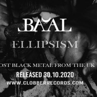 BA'AL New Album 'Ellipsism' Due In October From Clobber Records [New Lyric Video]